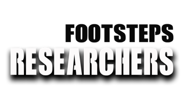 FOOTSTEPS RESEARCHERS